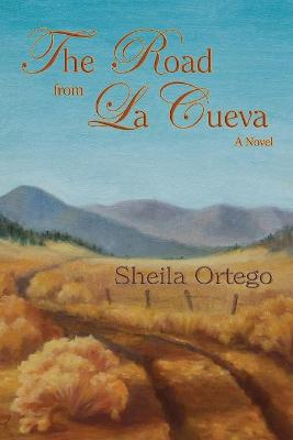 The Road from La Cueva (Softcover)