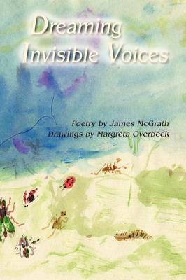 Dreaming Invisible Voices