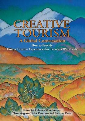 Creative Tourism, a Global Conversation