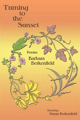Turning to the Sunset, Poems