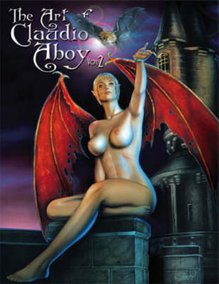 The Art of Claudio Aboy: v. 2