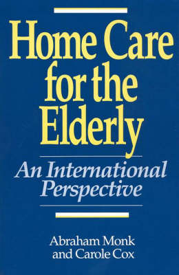 Home Care for the Elderly: An International Perspective