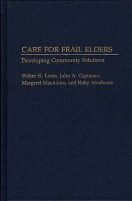 Care for Frail Elders: Developing Community Solutions