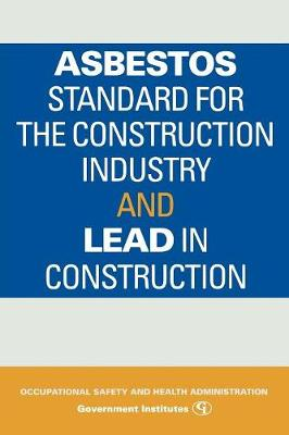 Asbestos Standard for the Construction Industry and Lead in Construction