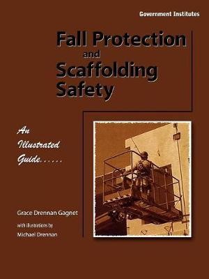 Fall Protection and Scaffolding Safety: An Illustrated Guide