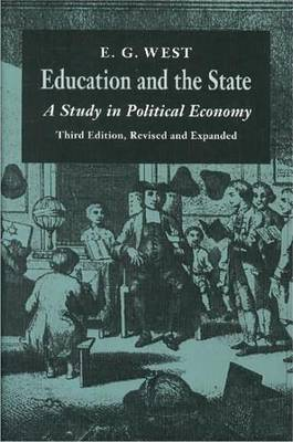 Education and the State: A Study in Political Economy