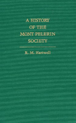 A History of the Mont Pelerin Society