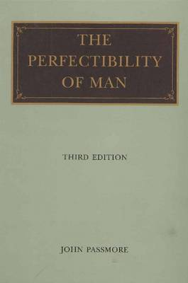 Perfectibility of Man, 3rd Edition