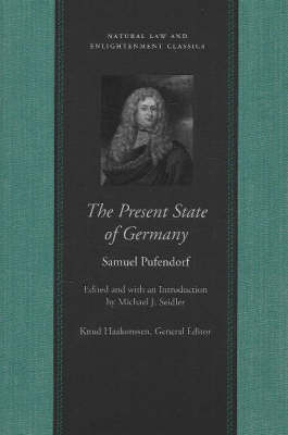 Present State of Germany: Or, an Account of the Extent, Rise, Form, Wealth, Strength, Weakness & Interests of That Empire