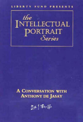 Conversation with Anthony de Jasay
