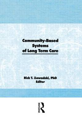 Community-Based Systems of Long-Term Care