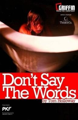 Don't Say the Words