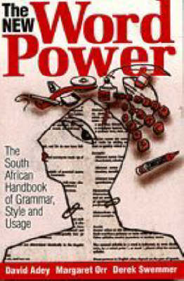 New Word Power: the South African Handbook of Grammar, Style and Usage