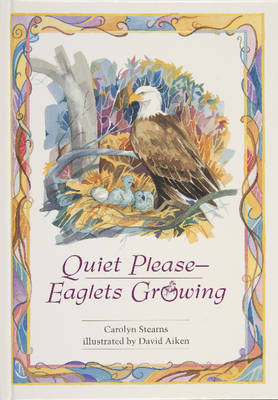 Quiet Please, Eaglets Growing