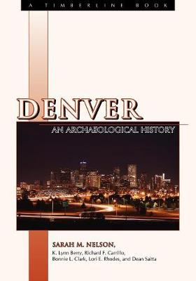 Denver: An Archaeological History