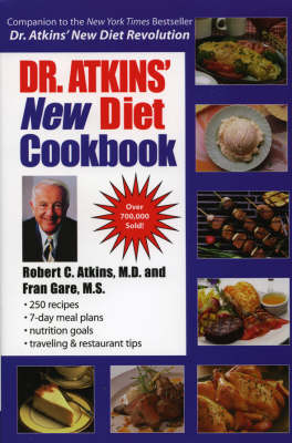 Dr Atkins' New Diet Cookbook: With Dr Atkins' New Carbohydrate Gram Counter