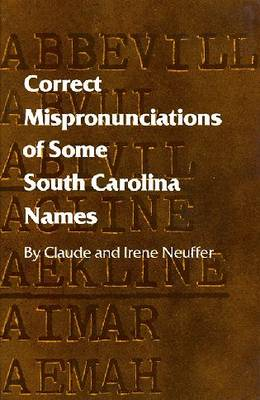 Correct Mispronunciations of Some South Carolina Names