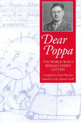 Dear Poppa: The World War II Berman Family Letters