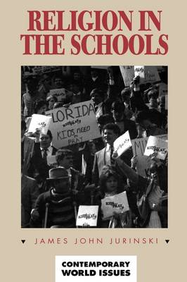 Religion in the Schools: A Reference Handbook