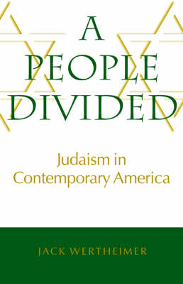 A People Divided - Judaism in Contemporary America