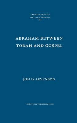 Abraham between Torah and Gospel