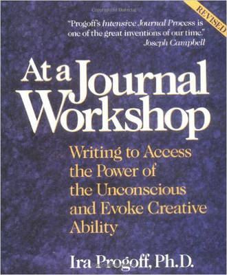 At a Journal Workshop: Writing to Access the Power of the Unconscious and Evoke Creative Ability