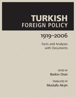 Turkish Foreign Policy: 1919-2006