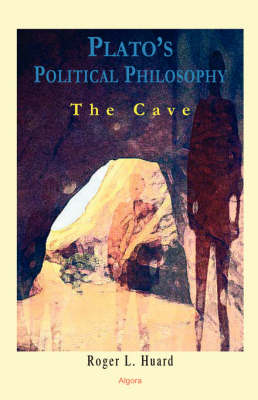 Plato's Political Philosophy: The Cave (HC)