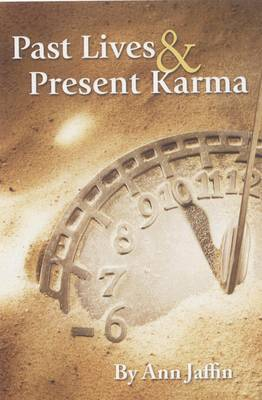 Past Lives and Present Karma