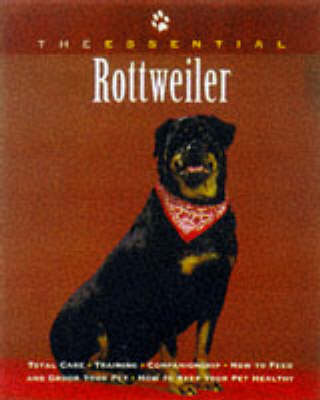 The Essential Rottweiler