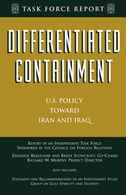 Differentiated Containment: U.S. Policy Toward Iran and Iraq