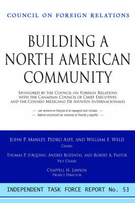 Creating a North American Community: Independent Task Force Report