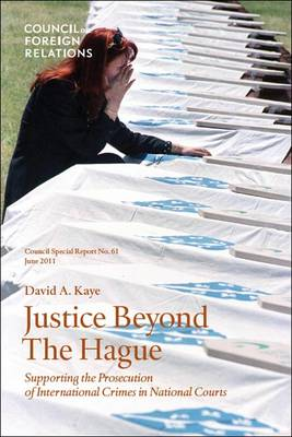Beyond the Hague: Council Special Report