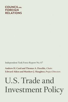 U.S. Trade Policy: Independent Task Force Report