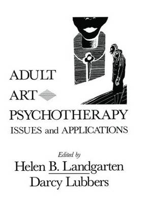 Adult Art Psychotherapy: Issues And Applications