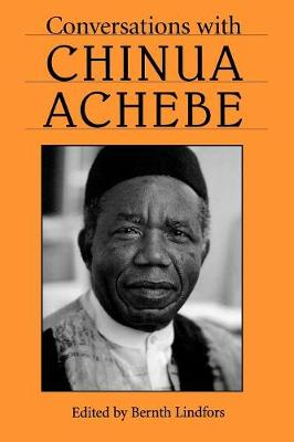 Conversations with Chinua Achebe