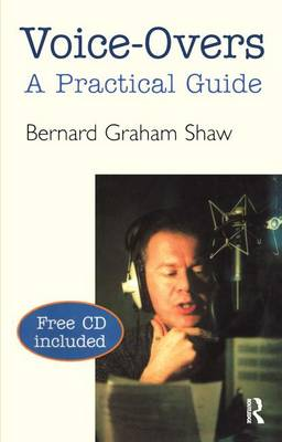 Voice-Overs: A Practical Guide with CD