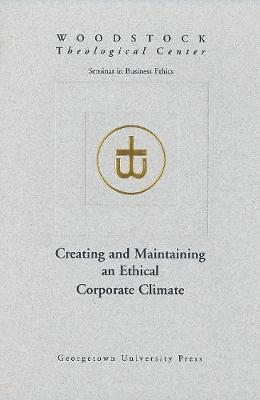 Creating and Maintaining an Ethical Corporate Climate