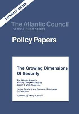 The Growing Dimensions of Security: The Atlantic Council's Working Group on Security