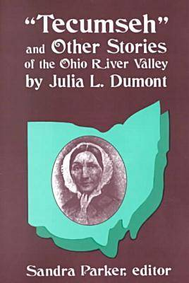 Tecumseh and Other Stories of the Ohio River Valley