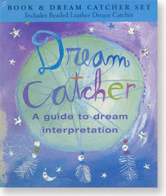 Dream Catcher: A Guide to Dream Interpretation