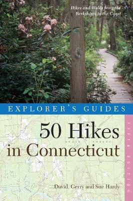 Explorer's Guide 50 Hikes in Connecticut: Hikes and Walks from the Berkshires to the Coast