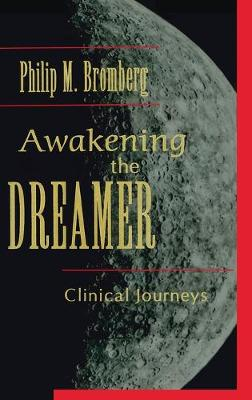 Awakening the Dreamer: Clinical Journeys