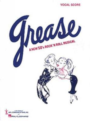 Grease: A New 50's Rock and Roll Musical (Vocal Score)