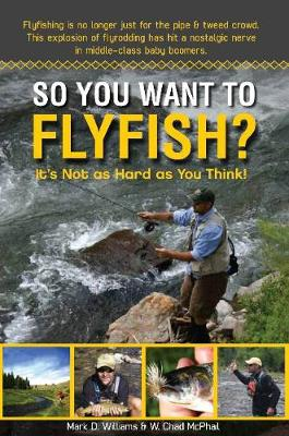 So You Want to Flyfish?