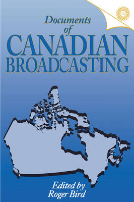 Documents of Canadian Broadcasting