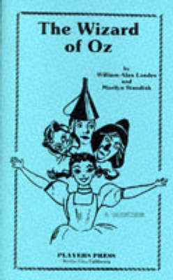 The Wizard of Oz: Play (W-.A.Landes & M.Standish)