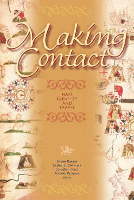Making Contact: Maps, Identity, and Travel