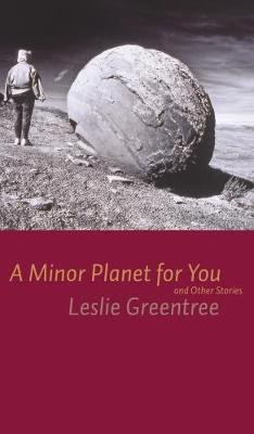 A Minor Planet for You: and Other Stories