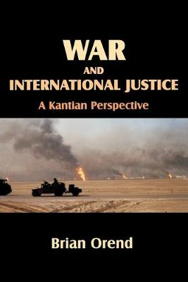 War and International Justice: A Kantian Perspective